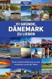 111 GRÜNDE, DÄNEMARK ZU LIEBEN - Cover - 2D